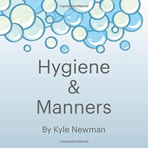 Hygiene & Manners