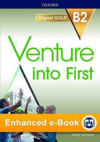 Venture into first. B2 gold. Per le Scuole superiori. Con e-book. Con espansione online