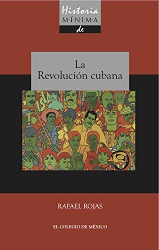 Historia mínima de la revolución cubana (Historias mínimas) eBook ...
