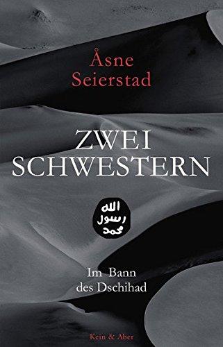 Zwei Schwestern: Im Bann des Dschihad