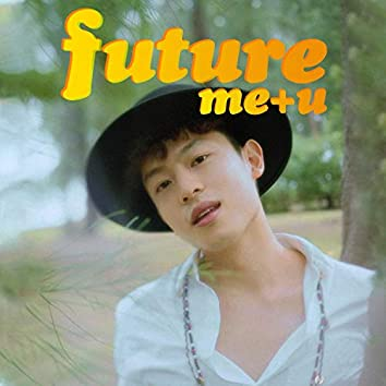 Future Me + U (Acoustic)
