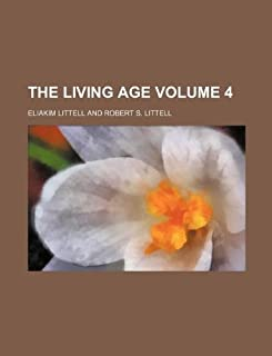 The Living Age Volume 4
