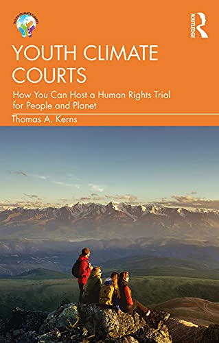 Youth Climate Courts: How You Can Host a Human Rights Trial for People and Planet