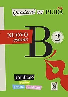 Quaderni del PLIDA: Quaderni del PLIDA Nuovo esame B2 - libro + mp3 online