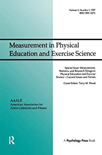 Measurement, Statistics, and Research Design in Physical Education and Exercise Science: Current Issues and Trends: A Spec...