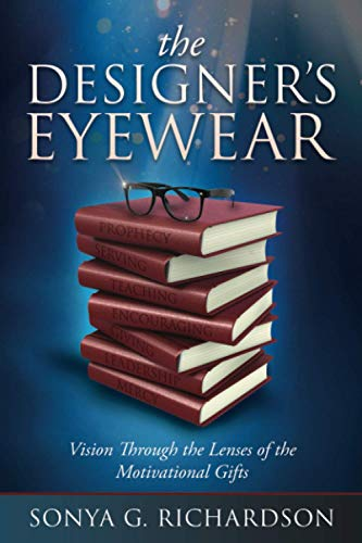 The Designer's Eyewear: Vision Through the Lenses of the Motivational Gifts