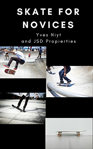 Skate For Novices: skate for fun (English Edition)