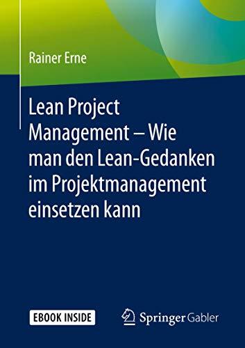 Lean Project Management – Wie man den Lean-Gedanken im Projektmanagement einsetzen kann