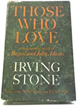 Those Who Love: A Biographical Novel of Abigail and John Adams