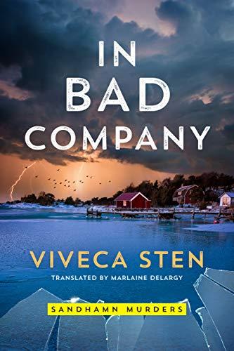 In Bad Company (Sandhamn Murders Book 9) by [Viveca Sten, Marlaine Delargy]