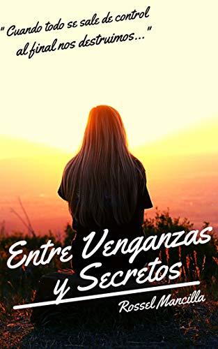 ENTRE VENGANZAS Y SECRETOS