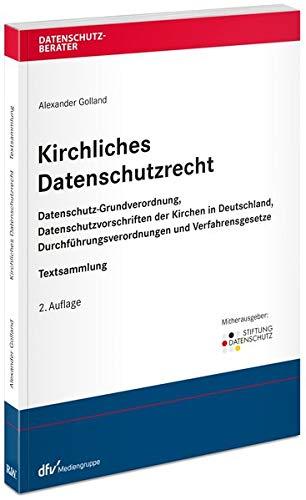 Kirchliches Datenschutzrecht (Datenschutzberater)