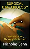 SURGICAL BACTERIOLOGY: Second Edition, Thoroughly Revised (English Edition)