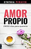Amor propio: 29000 días para quererte (Empoderamiento y superación nº 2)