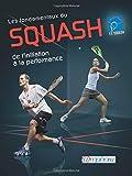 Les fondamentaux du squash