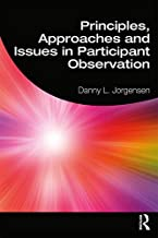 Principles, Approaches and Issues in Participant Observation (English Edition)