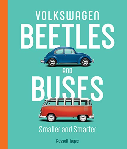 Volkswagen Beetles and Buses: Smaller and Smarter (English Edition)