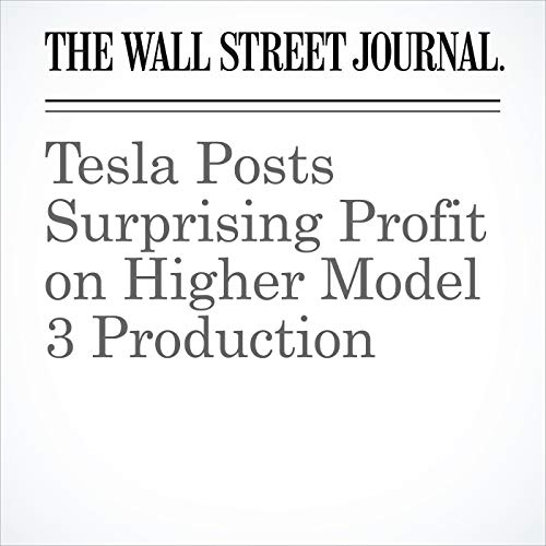 Tesla Posts Surprising Profit on Higher Model 3 Production copertina