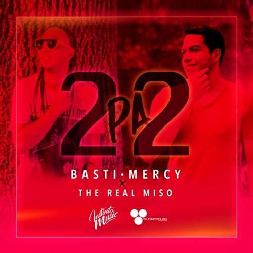 Basti Mercy & The Real Miso