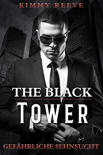 The Black Tower: Gefährliche Sehnsucht