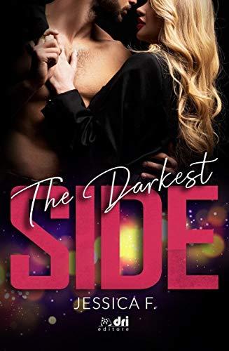 The Darkest Side (SpicyRomance DriEditore)