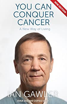 You Can Conquer Cancer by [Ian Gawler]