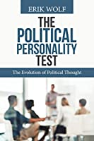 The Political Personality Test: The Evolution of Political Thought