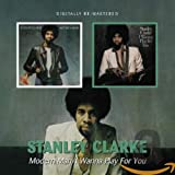 Songtexte von Stanley Clarke - Modern Man / I Wanna Play for You