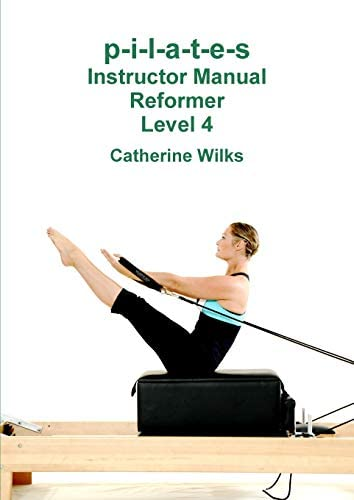 p i l a t e s Instructor Manual Reformer Level 4 product image