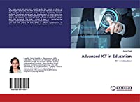 Advanced ICT in Education: ICT in Education