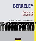 Cours de physique de Berkeley, tome 2 - Électricité et magnétisme d'Edward M. Purcell