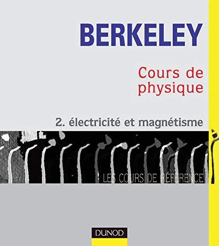 Cours de physique de Berkeley, tome 2