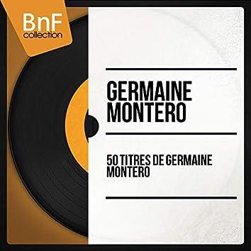 50 titres de Germaine Montéro (Mono Version)