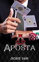 A Aposta : Romance Dark