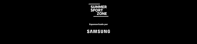 Summer Sport Zone Esponsorizado por Samsung