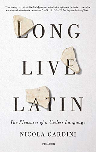 Compare Textbook Prices for Long Live Latin  ISBN 9781250758149 by Gardini, Nicola