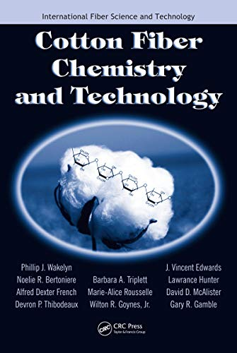 Cotton Fiber Chemistry and Technology (English Edition)