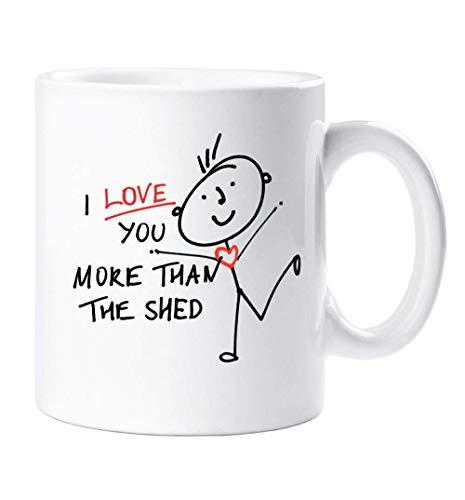Shed Mug I Love You More Than The Shed Mug Stick People Cup Mug Valentines Christmas Birthday Present Anniversary