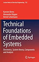 Technical Foundations of Embedded Systems: Electronics, System theory, Components and Analysis (Lecture Notes in Electrical Engineering, 732)