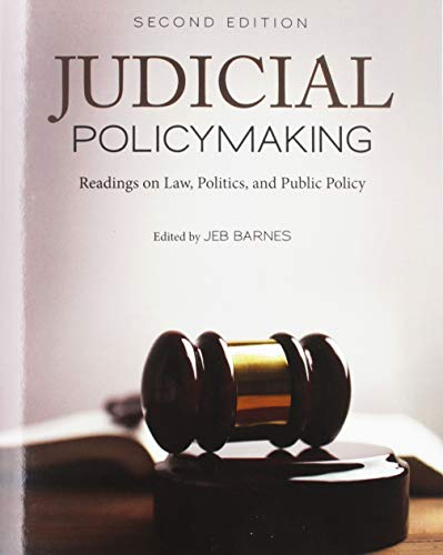 Judicial Policymaking: Readings on Law, Politics, and Public Policy