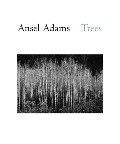 Ansel Adams: Trees