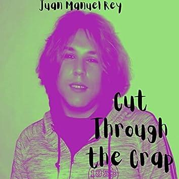 Cut Through the Crap