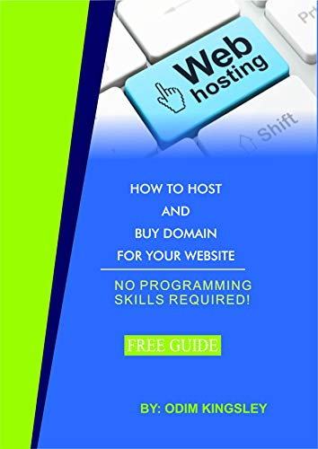 HOW TO HOST AND BUY A DOMAIN FOR YOUR WEBSITE: HOSTGATOR STEPS TO BUY DOMAIN NAME (Website Design Book 1)