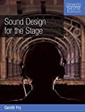 Sound Design for the Stage (Crowood Theatre Companions) (English Edition)