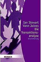 Die Transaktionsanalyse: [Eine Einführung] (Herder Spektrum) Taschenbuch