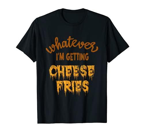 Grfico divertido de comer para amantes de la comida con papas fritas con queso Camiseta