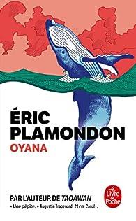 Oyana par Éric Plamondon