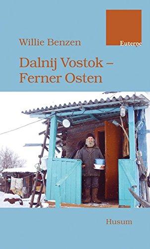 Dalnij Vostok - Ferner Osten (Edition Euterpe)