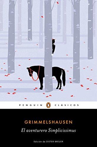 El aventurero Simplicissimus (Los mejores clásicos)