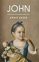 John by Annie Baker (2016-08-11)